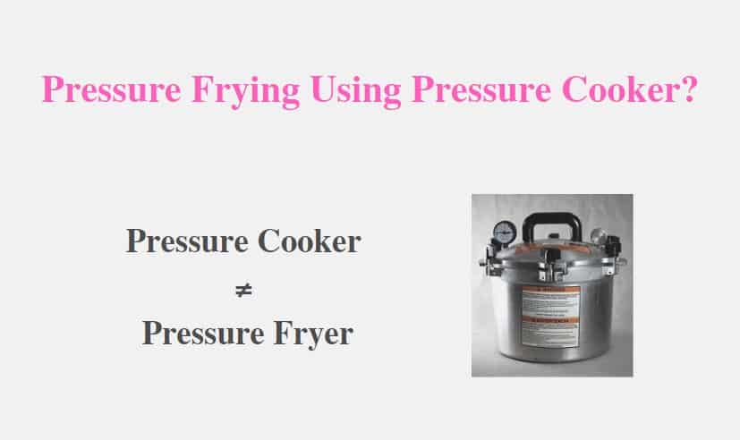 Pressure Frying Using Pressure Cooker