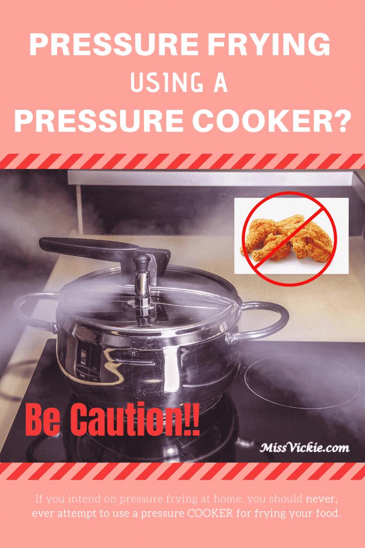 Pressure Frying Using Pressure Cooker