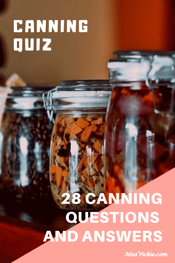Canning Questions And Answers
