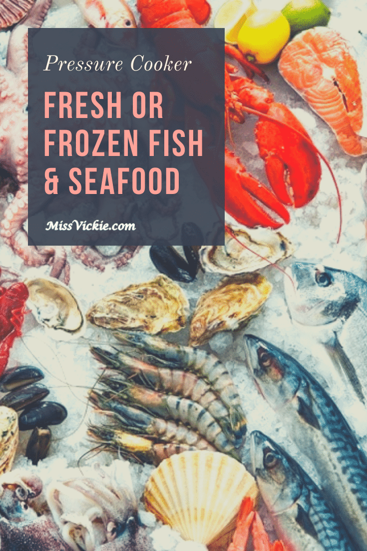 Pressure Cook Fresh Frozen Fish Seafood Timing Charts