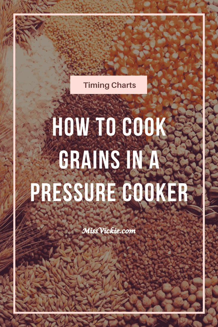 Pressure Cook Grains Timing Charts