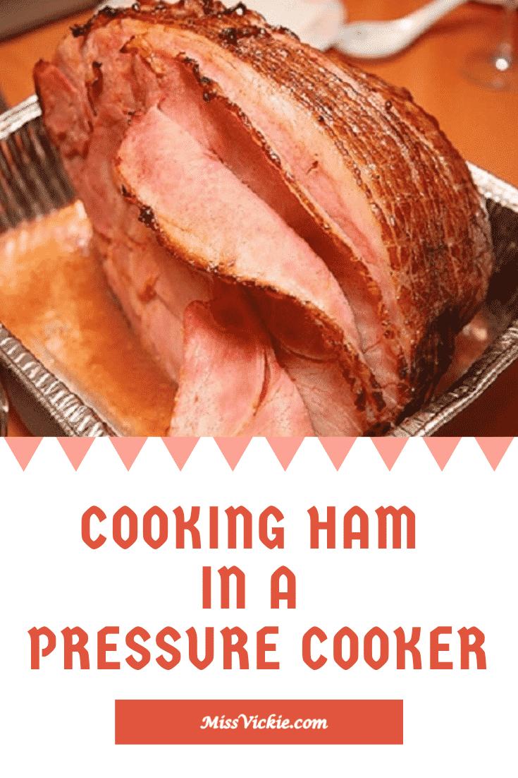 Pressure Cooker Ham