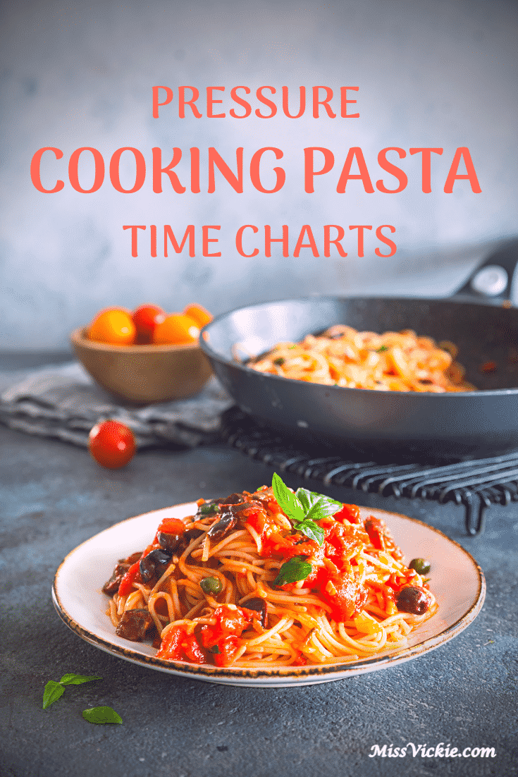 Pressure Cooking Pasta Time Charts