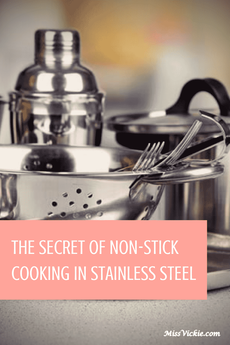 Secret Non Stick Cooking Stainless Steel
