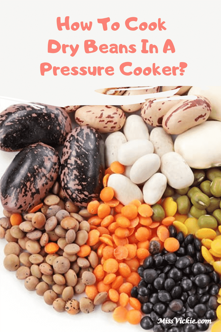 How To Cook Dry Beans In A Pressure Cooker