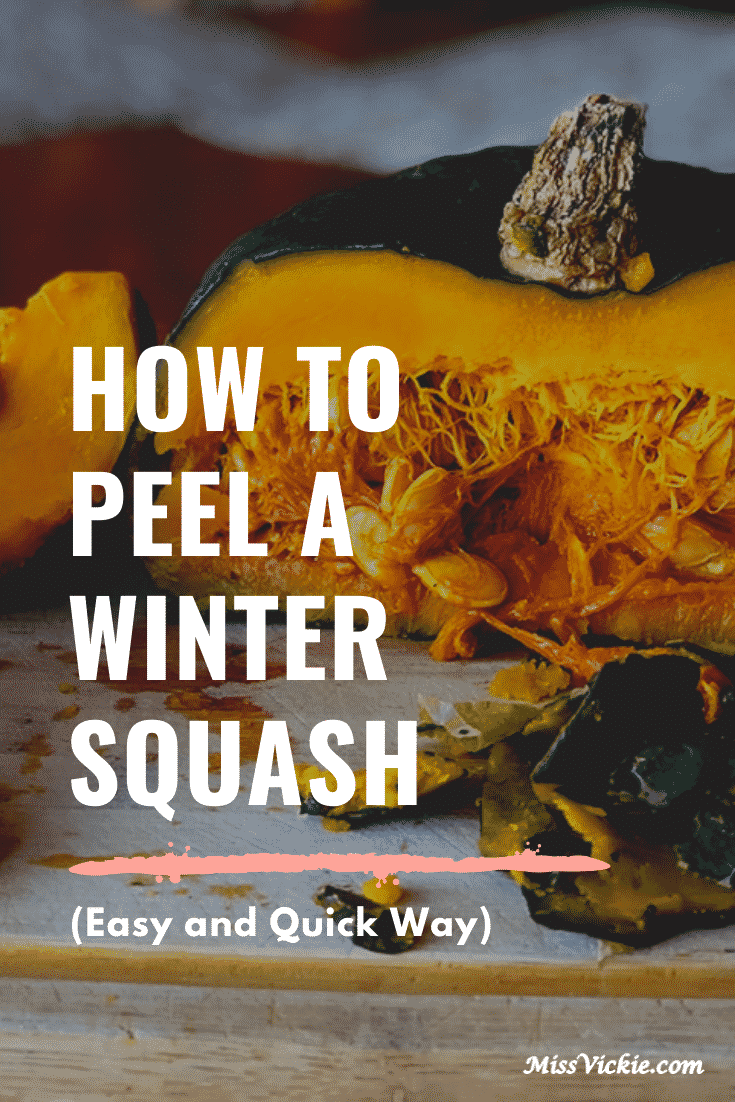 How To Peel A Winter Squash