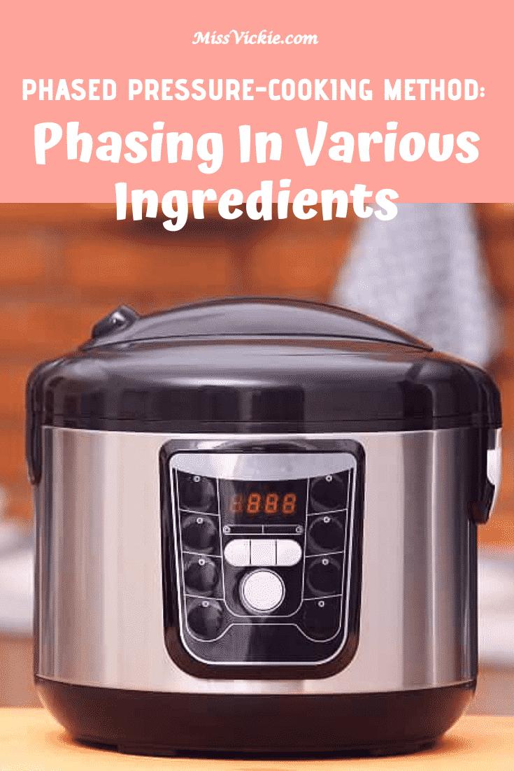 Phased Pressure Cooking Method