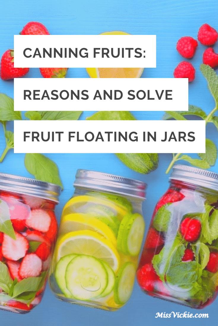 Reasons Fruit Float in Jars