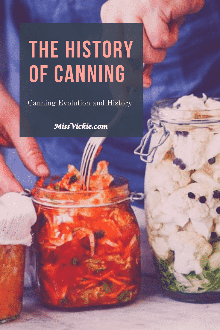 The History Of Canning