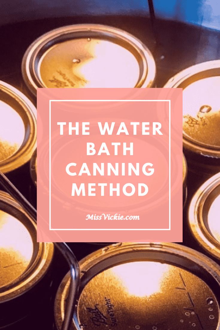 The Water Bath Canning Method