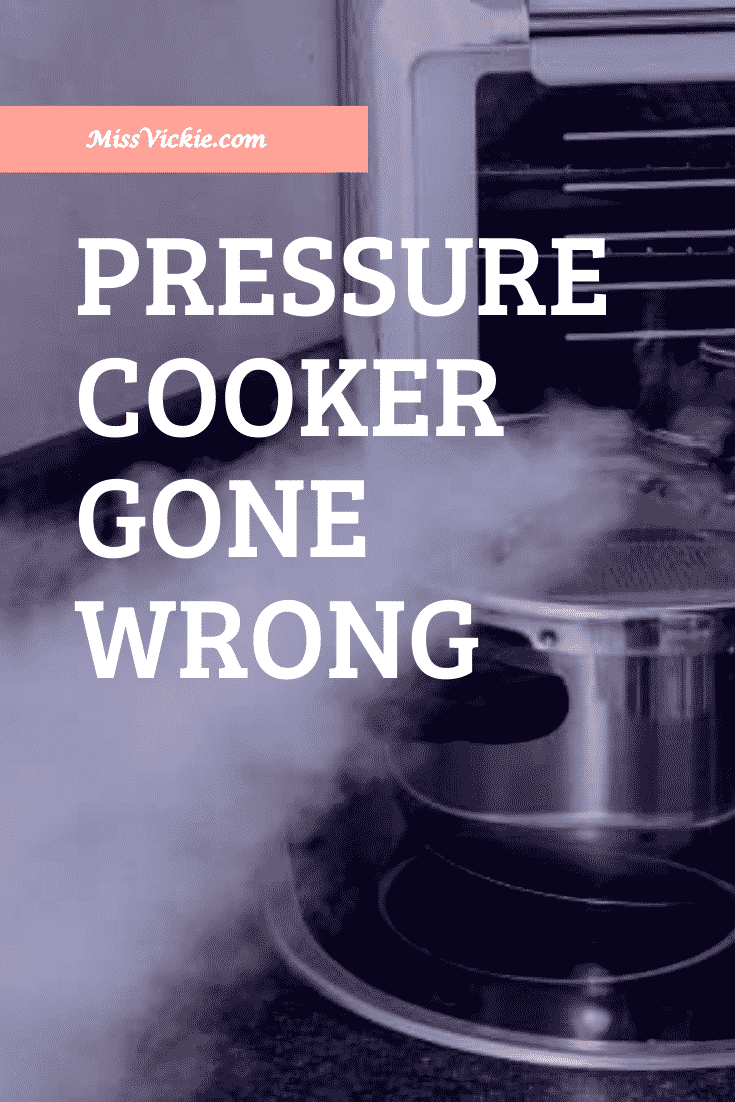 Pressure Cooker Gone Wrong