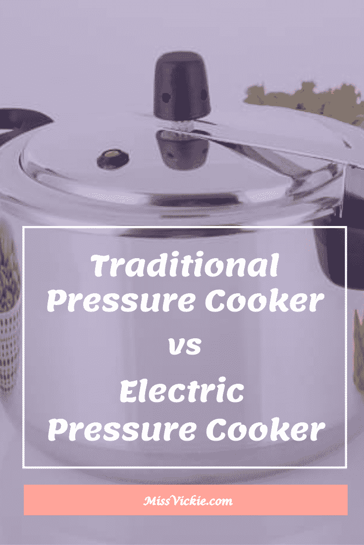 Traditional Pressure Cooker vs Electric Pressure Cooker
