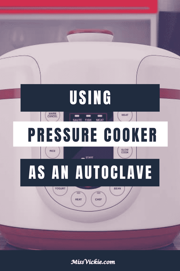 Using A Pressure Cooker As An Autoclave