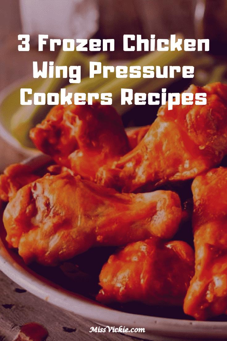 Frozen Chicken Wings Pressure Cooker Recipes