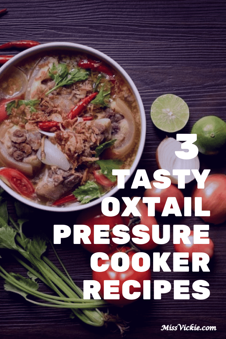Oxtail Pressure Cooker Recipes
