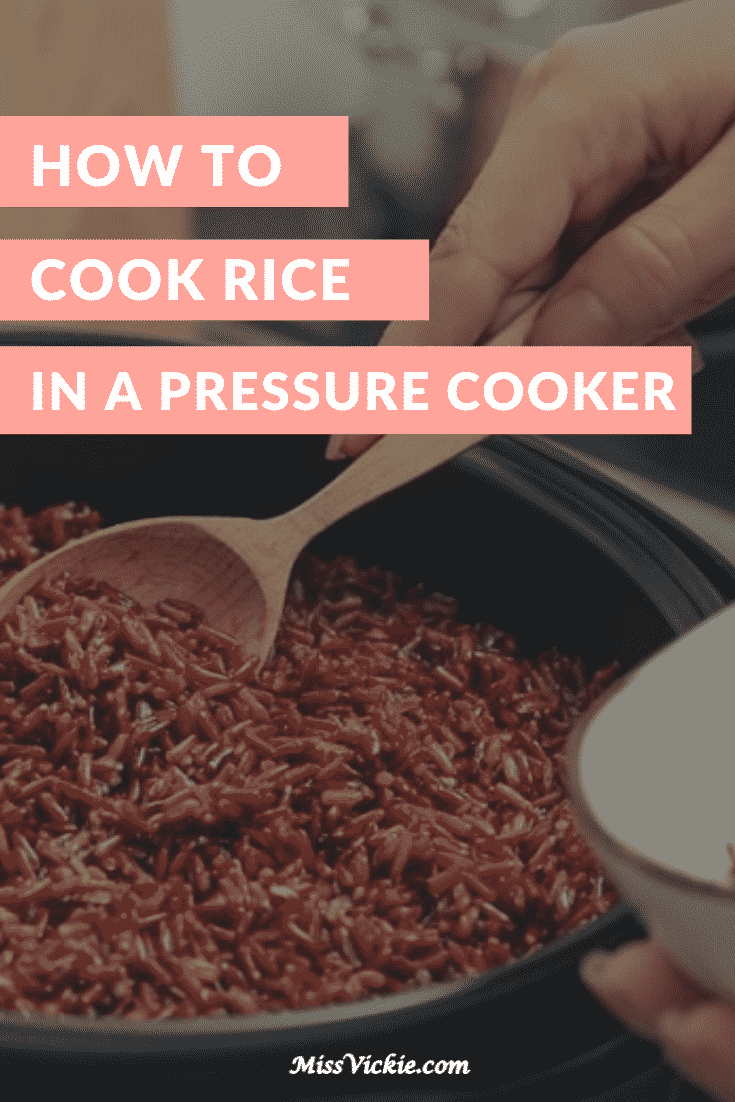 How To Cook Rice In A Pressure Cooker