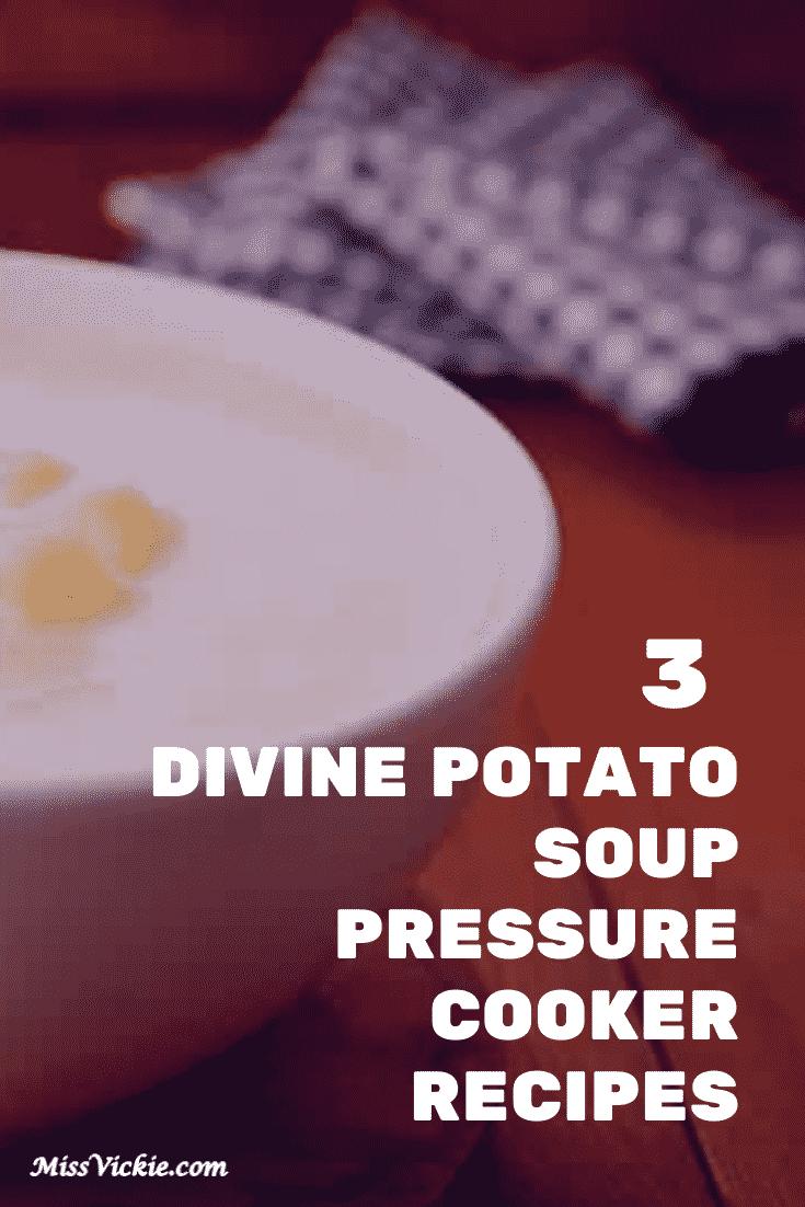 Potato Soup Pressure Cooker Recipes