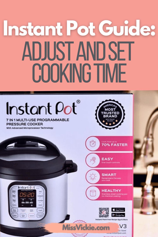 Instant Pot Adjust And Set Cooking Time