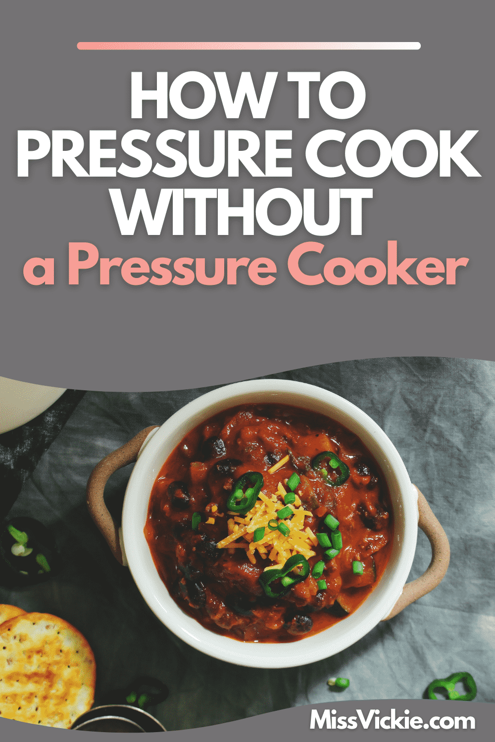 Pressure Cook Without A Pressure Cooker