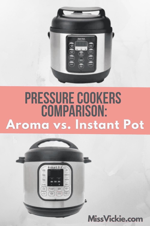 Aroma Pressure Cooker vs Instant Pot