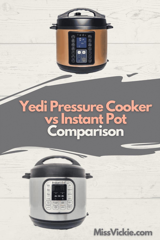 Yedi Pressure Cooker vs Instant Pot