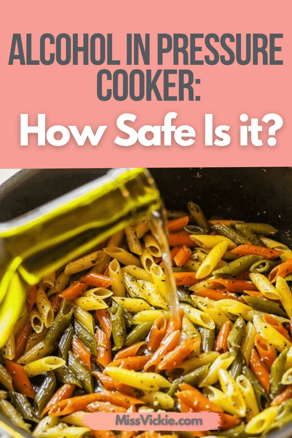 Alcohol In Pressure Cooker