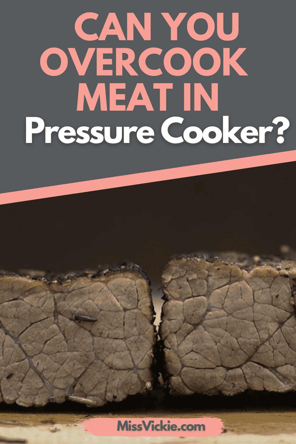 Can You Overcook Meat In Pressure Cooker