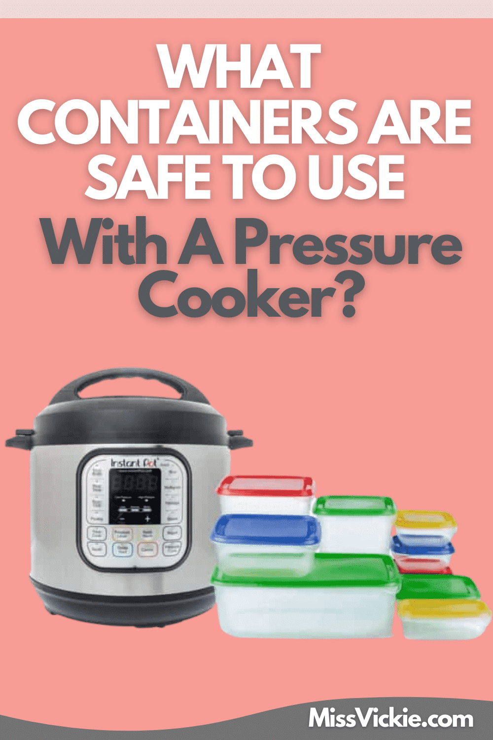 Containers That Are Safe For Pressure Cooker