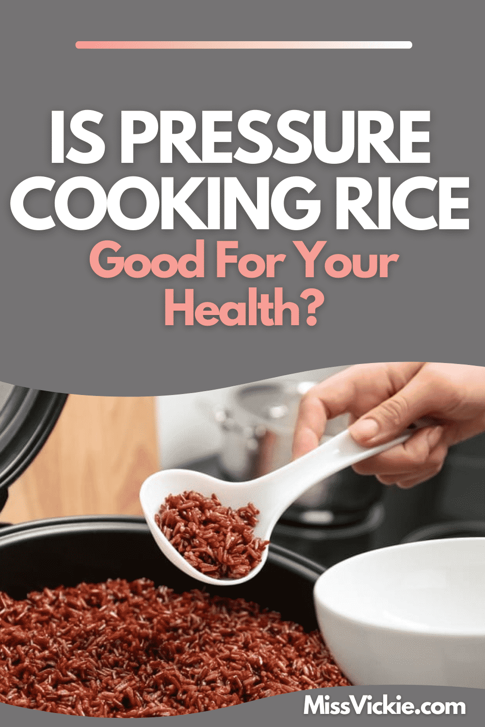 Is Pressure Cooking Rice Good For Your Health