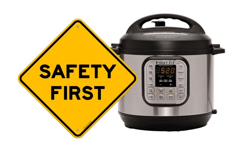 Instant Pot Pressure Cooker Safety