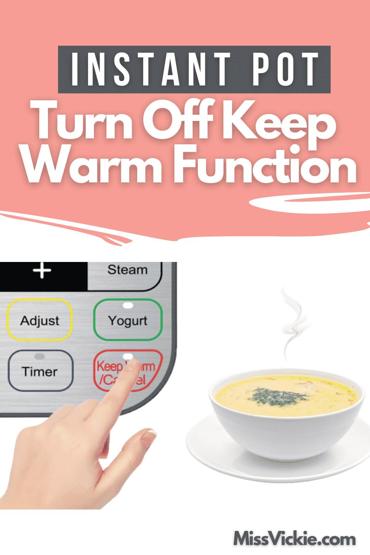 Instant Pot Turn Off Keep Warm