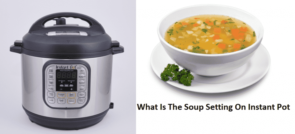 what is the soup setting on instant pot