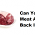 Can You Defrost Meat And Put It Back In The Fridge?
