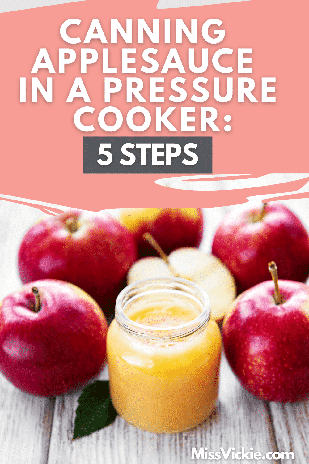 Canning Applesauce Pressure Cooker