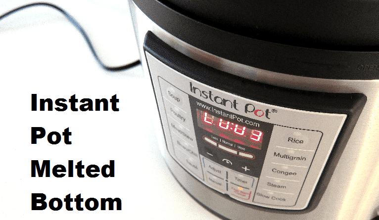 instant pot melted bottom