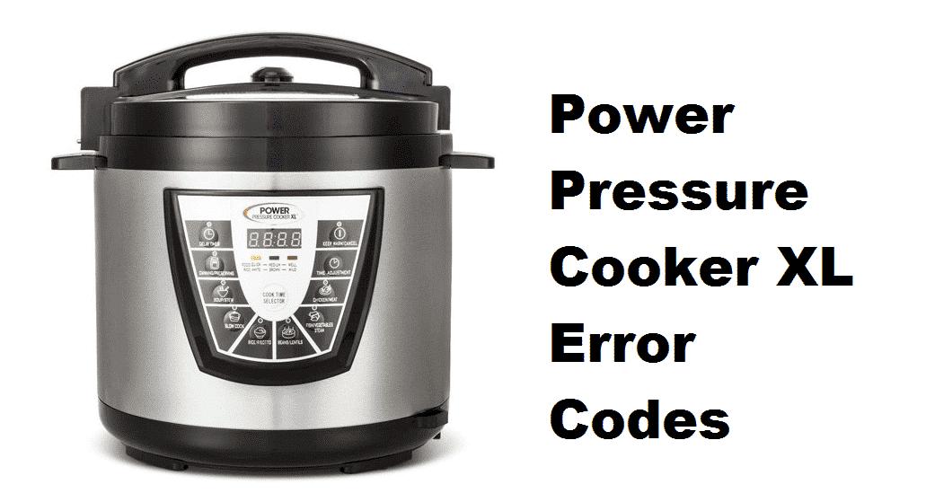 power pressure cooker xl error codes
