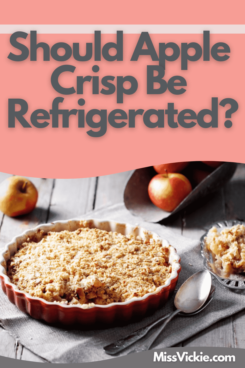 Should Apple Crisp Be Refrigerated