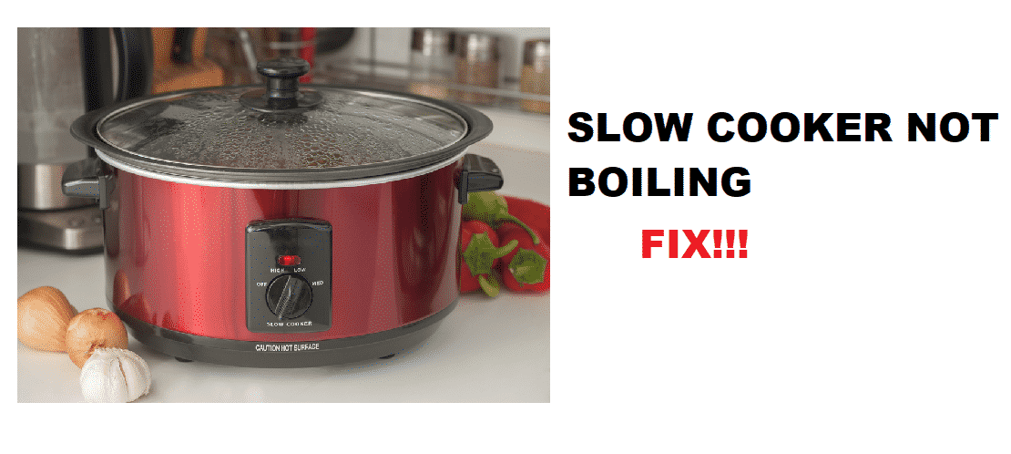 slow cooker not boiling