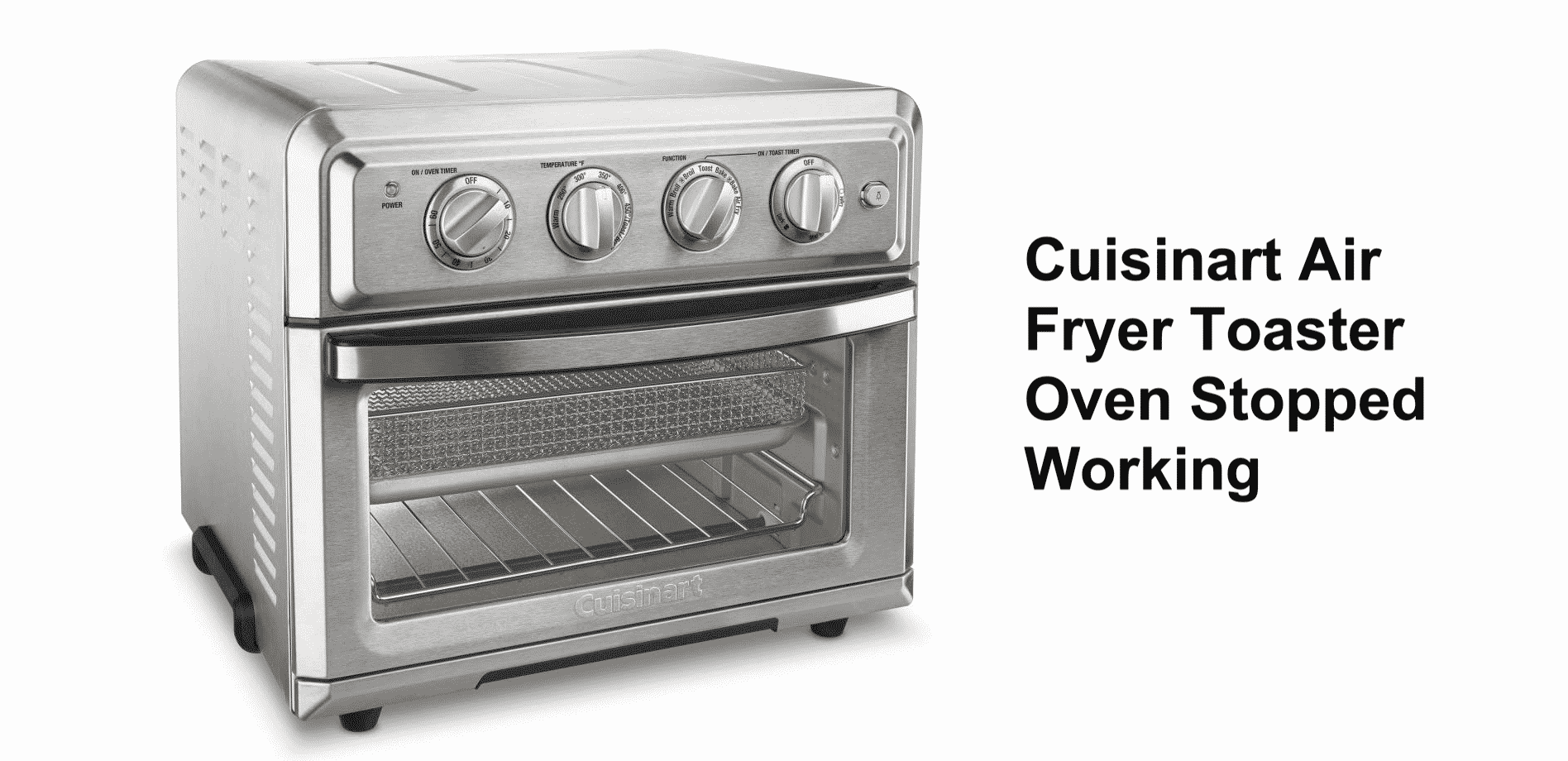 cuisinart air fryer toaster oven stopped working