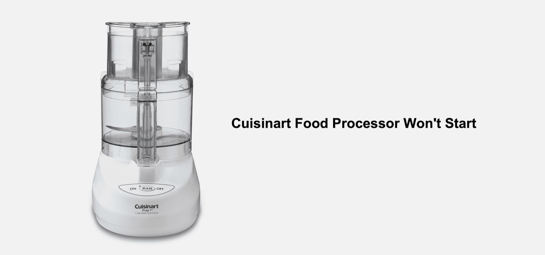 cuisinart food processor won't start