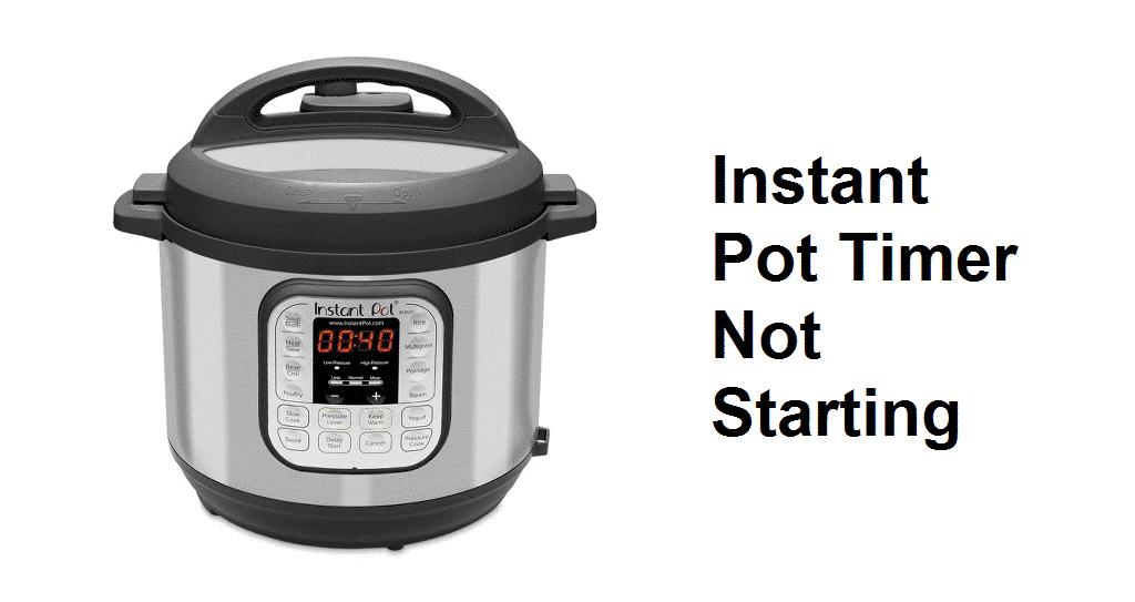 instant pot timer not starting
