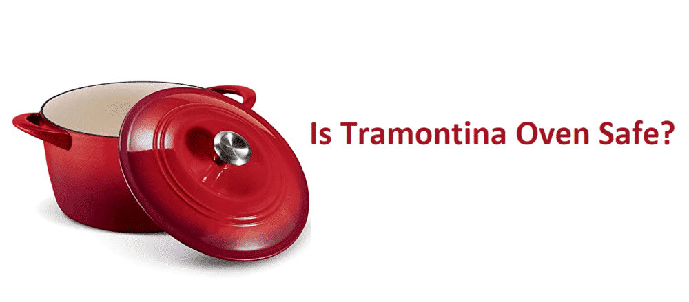is tramontina oven safe