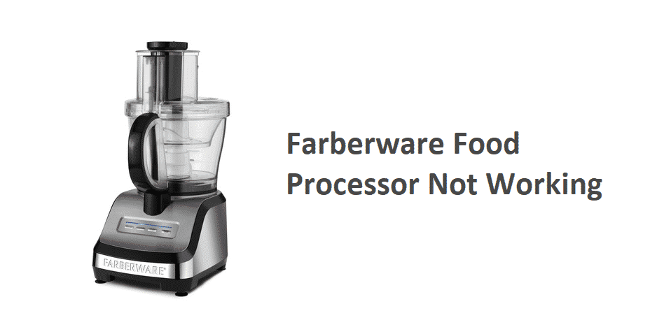 farberware food processor not working