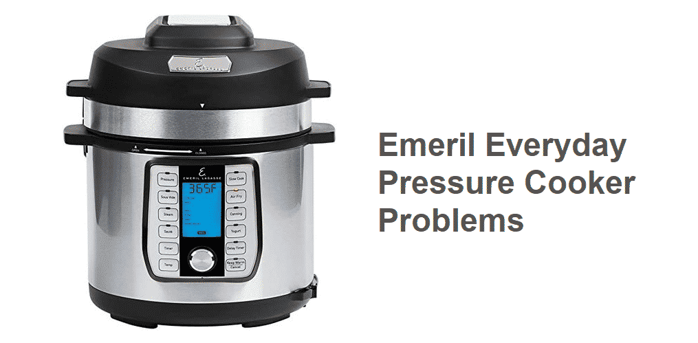 emeril everyday pressure cooker problems