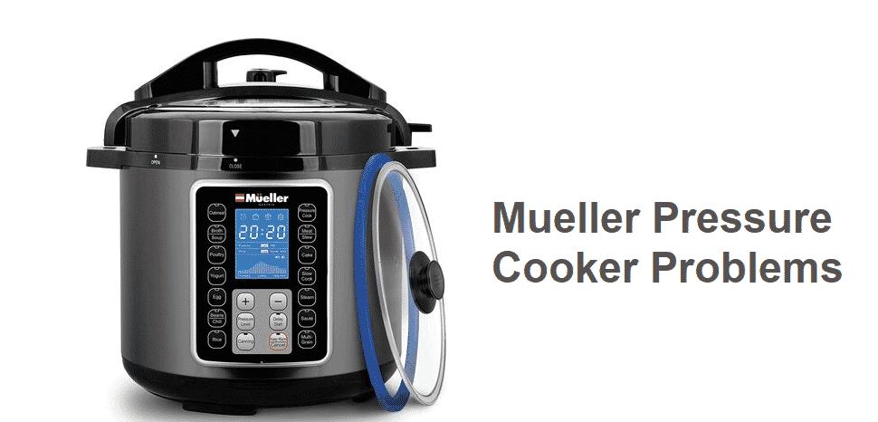 mueller pressure cooker problems