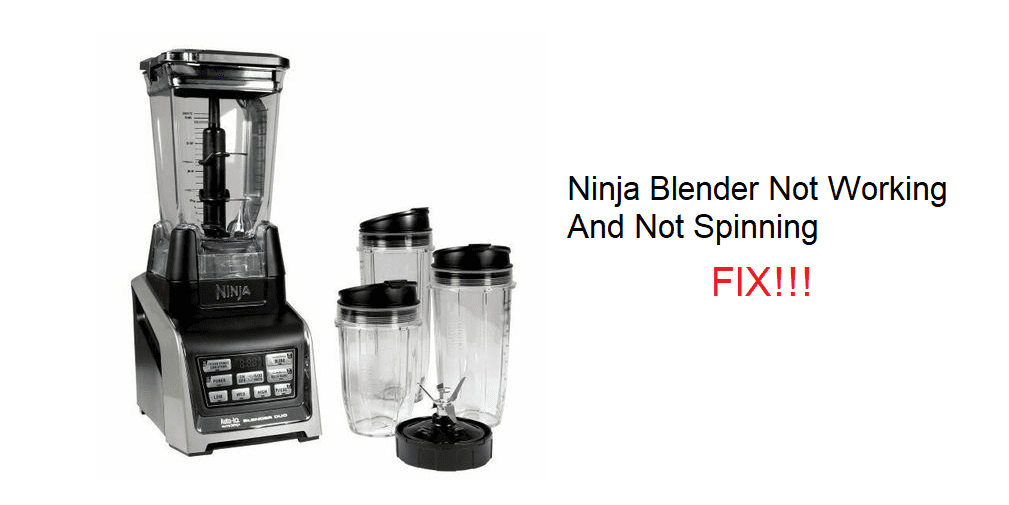 ninja blender not working and not spinning