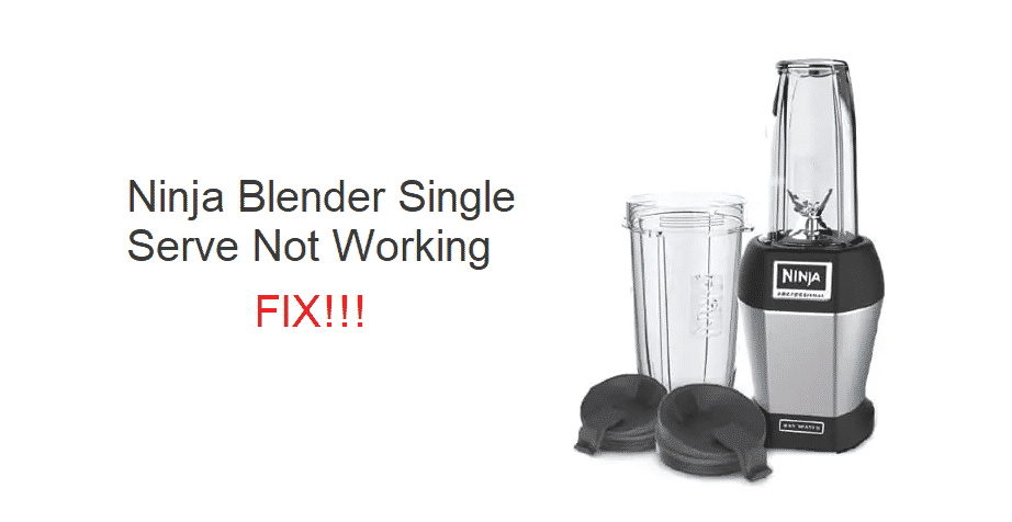 ninja blender single serve not working