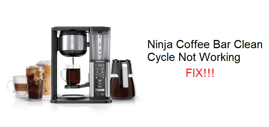 ninja coffee bar clean cycle not working
