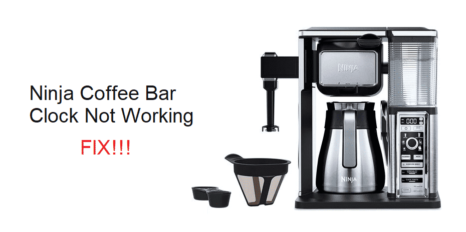 ninja coffee bar clock not working