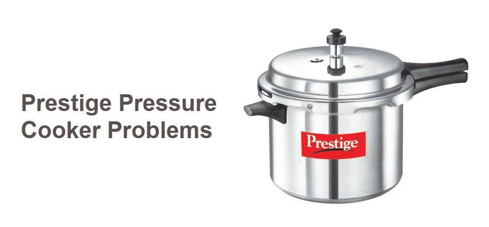 prestige pressure cooker problems